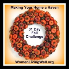 31 Day Fall Challenge Making Your Home A Haven